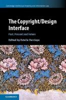 Copyright/Design Interface: Past, Present and Future