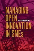 Managing Open Innovation in SMEs