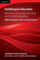 Multilingual Education: Between Language Learning and Translanguaging, Multilingual Education: Between Language Learning and Translanguaging