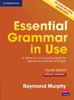 Essential Grammar in Use Without Answers: A Reference and Practice Book for Elementary Learners of English 4th Revised edition