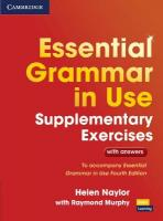 Essential Grammar in Use Supplementary Exercises: To Accompany Essential Grammar in Use Fourth Edition 3rd Revised edition