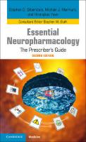 Essential Neuropharmacology: The Prescriber's Guide 2nd Revised edition