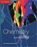 Chemistry for the IB Diploma Exam Preparation Guide 2nd Revised edition
