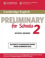 PET Practice Tests: Authentic Examination Papers from Cambridge ESOL, Cambridge English Preliminary for Schools 2 Student's Book without Answers:   Authentic Examination Papers from Cambridge ESOL