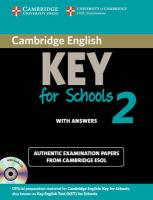 KET Practice Tests: Authentic Examination Papers from Cambridge ESOL, Cambridge English Key for Schools 2 Self-study Pack (Student's Book with   Answers and Audio CD): Authentic Examination Papers from Cambridge ESOL