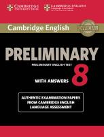 Cambridge English Preliminary 8 Student's Book with Answers: Authentic Examination Papers from Cambridge English Language Assessment