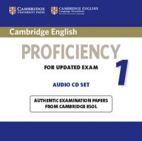 CPE Practice Tests: Authentic Examination Papers from Cambridge ESOL, Cambridge English Proficiency 1 for Updated Exam Audio CDs (2): Authentic   Examination Papers from Cambridge ESOL