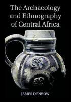 Archaeology and Ethnography of Central Africa