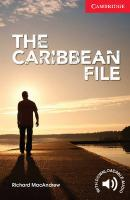 Cambridge English Readers, The Caribbean File Beginner/Elementary