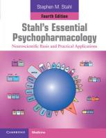 Stahl's Essential Psychopharmacology: Neuroscientific Basis and Practical Applications 4th Revised edition