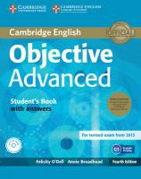 Objective Advanced Student's Book Pack (Student's Book with Answers with   CD-ROM and Class Audio CDs (2)) 4th Revised edition