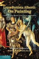 Leon Battista Alberti: On Painting: A New Translation and Critical Edition