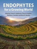 Endophytes for a Growing World
