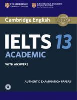 IELTS Practice Tests: Authentic Examination Papers, Cambridge IELTS 13 Academic Student's Book with Answers with Audio:   Authentic Examination Papers