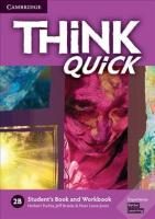 Think 2B Student's Book and Workbook Quick B