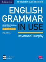 English Grammar in Use Book with Answers and Interactive eBook: A Self-study Reference and Practice Book for Intermediate Learners of English 5th Revised edition