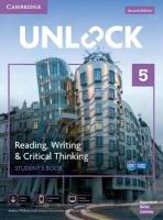 Unlock 2nd Revised edition, Unlock Level 5 Reading, Writing, & Critical Thinking Student's Book, Mob   App and Online Workbook w/ Downloadable Video