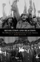 Revolution and Reaction: The Diffusion of Authoritarianism in Latin America