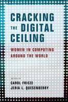 Cracking the Digital Ceiling: Women in Computing Around the World