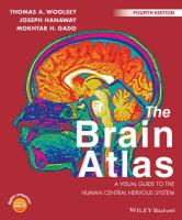 Brain Atlas: A Visual Guide to the Human Central Nervous System 4th Revised edition
