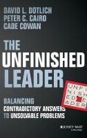 Unfinished Leader: Balancing Contradictory Answers to Unsolvable Problems