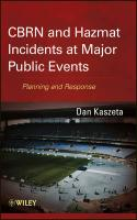 CBRN and Hazmat Incidents at Major Public Events: Planning and Response