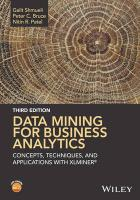 Data Mining for Business Analytics: Concepts, Techniques, and Applications with XLMiner 3rd Edition