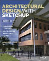 Architectural Design with SketchUp: 3D Modeling, Extensions, BIM, Rendering, Making, and Scripting 2nd Revised edition