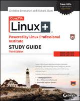 CompTIA Linuxplus Powered by Linux Professional Institute Study Guide: Exam LX0-103 and Exam LX0-104 3rd Edition