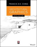 Architectural Graphics, Sixth Edition 6th Revised edition