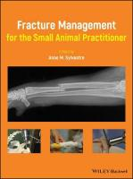 Fracture Management for the Small Animal Practitioner