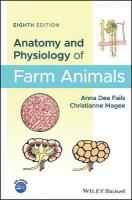Anatomy and Physiology of Farm Animals 8th Edition