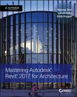 Mastering Autodesk Revit 2017 for Architecture 2017