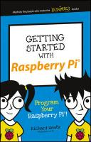 Getting Started with Raspberry Pi: Program Your Raspberry Pi!