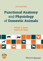 Functional Anatomy and Physiology of Domestic Animals 5th Edition