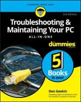Troubleshooting and Maintaining Your PC All-in-One For Dummies 3rd Edition