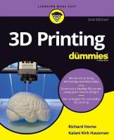 3D Printing For Dummies 2nd Edition