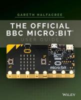 Official BBC micro:bit User Guide: Bit User Guide