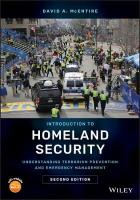 Introduction to Homeland Security: Understanding Terrorism Prevention and Emergency Management 2nd Edition