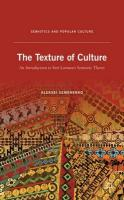 Texture of Culture: An Introduction to Yuri Lotman's Semiotic Theory