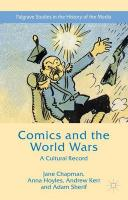 Comics and the World Wars: A Cultural Record 2015 2015 ed.