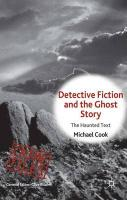 Detective Fiction and the Ghost Story: The Haunted Text