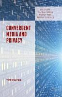 Convergent Media and Privacy 2015 1st ed. 2015