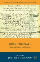 John Thelwall: Selected Poetry and Poetics