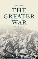 Greater War: Other Combatants and Other Fronts, 1914-1918