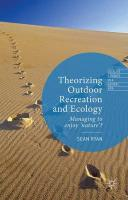 Theorizing Outdoor Recreation and Ecology 2015 1st ed. 2015