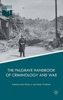 Palgrave Handbook of Criminology and War 2017 1st ed. 2016