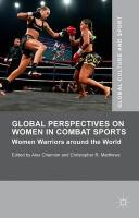 Global Perspectives on Women in Combat Sports: Women Warriors around the World 2015 1st ed. 2015