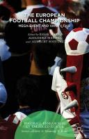 European Football Championship: Mega-Event and Vanity Fair 2015 1st ed. 2015