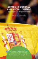 Spanish Football and Social Change: Sociological Investigations